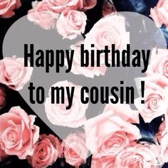 The beautiful Happy Birthday Cousin Wishes,images and quotes. cousins are our best friends and closest siblings. make their birthday unforgettable. Cousin Birthday Quotes, Happy Birthday Cousin Female, Birthday Wishes For Daughter, Birthday Card Sayings, Happy Belated Birthday, Happy Birthday Quotes, Happy Birthday Images, Happy Birthday Greetings, Birthday Love