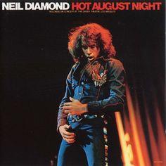 neil diamond | Thread: Neil Diamond - Hot August Night (1972)