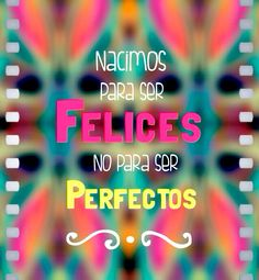 :) Frases, Being Happy, Day Planners, Life