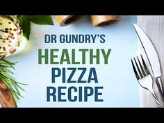 VIDEO: Dr. Gundry's Healthy Gluten-Free Pizza Recipe (lectin-free too!)