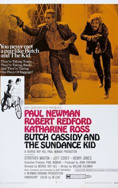 """Butch Cassidy and the Sundance Kid (1969) Redford and Newman classic.  Light-hearted ride along with the two bank robbers in two countries.  A #1 BJ Thomas hit song """"Raindrops Keep Falling on My Head"""" and a 1971 TV series was based on the aliases in the move.  TV show was """"Alias Smith and Jones""""."""