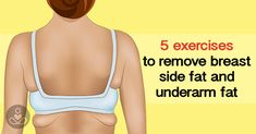 5  Exercises to Remove Underarm Fat and Breast Side Fat