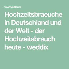 Hochzeitsbraeuche in Deutschland und der Welt - der Hochzeitsbrauch heute - weddix