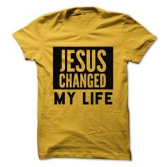 JESUS CHANGED MY LIFE - #tshirt scarf #sweater jacket. SATISFACTION GUARANTEED => https://www.sunfrog.com/Faith/JESUS-CHANGED-MY-LIFE.html?68278