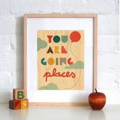 You are Going Places - Print on Wood - fawn&forest