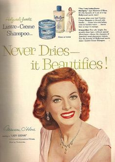 An ad for Lustre-Creme Shampoo from 1955 featuring  Maureen O'Hara.