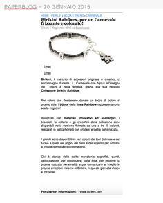 Paperblog del 20 Gennaio 2015 parla dei bracciali #rainbow adatti per il Carnevale www.ibirikini.com - info@ibirikini.com