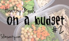 Slim Sanity: Healthy Meals On A Budget 2