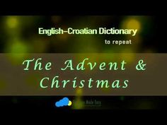 English-Croatian speaking dictionary practice with audio sample for every word/phrase around the Christmas: church holiday – blagdan advent – advent (oder: došašće) advent wreath – adventski vijenac gingerbread – medenjak mulled wine – kuhano vino …… Speaking Dictionary, Books To Read, Reading Books, Advent Wreath, Mulled Wine, Make It Simple, In The Heights, Gingerbread, Holiday
