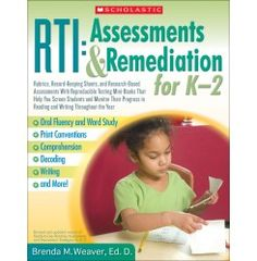 RTI: Assessments & Remediation for K–2 by Dr. Brenda M. Weaver is another #QEDebook