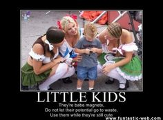 Little kids…