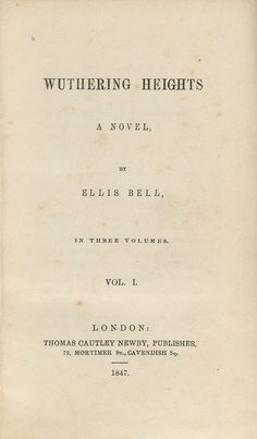 "Do you know what ""Wuthering Heights"" is? Do you know what pseudonym Emily Brontë used to publish her book? Find out with a quiz on this famous work of literature. (Image: Title page for the first volume of the first edition of Wuthering Heights by Emily Brontë, published in 1847 under the pseudonym Ellis Bell. Thomas Cautley Newby, publisher. Lowell 1238.5 (A), Houghton Library, Harvard University. Public Domain via Wikimedia Commons.)"