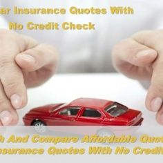 Auto Insurance Without Credit Check