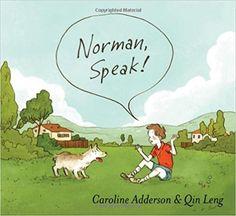 Norman, speak! - (Communication Core Competency)
