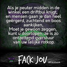 Dutch Quotes, Lol, Life Lessons, Water, Laughing So Hard, Water Water, Aqua, Life Lessons Learned
