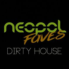 """Check out """"Neopol Faves Dirty House"""" by neopol on Mixcloud"""