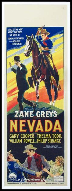 Nevada (1927) Stars: Gary Cooper, Thelma Todd, William Powell, Philip Strange ~ Director: John Waters  (Australian Daybill)