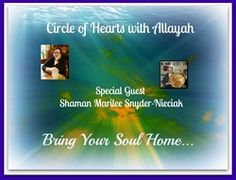 Shamanic Practitioner Marilee Snyder-Nieciak discusses the benefits of soul retrieval. The cutting edge of 40 thousand year old technology for healing and gathering information. Soul Retrieval is mending the fragmented Soul, retrieving power animals and guides and restoring personal power. Circle of Hearts with @allayah63 @CreatingCalm Network, Sundays 2pm EST from Princeton, New Jersey http://CircleofHearts.CreatingCalmNetwork.com Allayah Frisch, Clairvoyant & Light Worker
