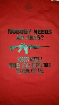 Check out this item in my Etsy shop https://www.etsy.com/listing/280728806/ar15-t-shirt-funny-shirts-t-shirt-with