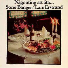 Sone Banger & Lars Erstrand - Någonting Att Äta (Vinyl, LP, Album) at Discogs