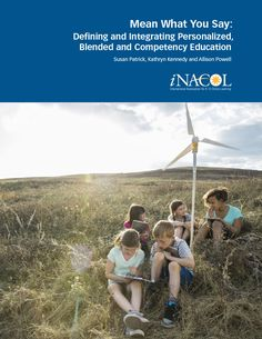 This paper provides a scan of the literature to expand the knowledge base for the field of online, blended, and competency-based education. Authors seek to integrate the core ideas of personalized learning, blended learning, competency education, and standards. The goal of the paper is to explain the nuances of key terms used across the field …