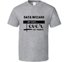 Data Wizard Lover By Night Trending Job T Shirt