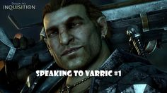 Speaking to Varric #1