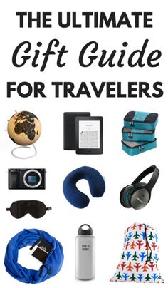 The best gifts for travelers for every budget.  ***********************Best Travel Gifts | Travel Gifts Ideas | Practical Travel Gifts | Travel Gifts for Women | Travel Gifts for Men | Wanderlust Travel Gift | Travel Gift Women | Travel Gift Men | Gifts for Travelers | Travel Gifts | Birthday Gifts for Travelers | Unique Travel Gifts | Holiday Gifts for Travelers | Christmas Gifts Ideas | Gifts Travel Ideas Present