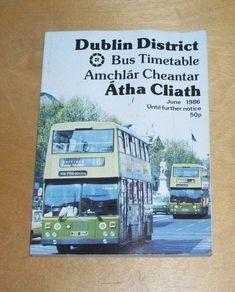 CIE DUBLIN AMCHLAR CHEANTAR ATHA CLIATH. DISTRICT BUS & TRAIN TIMETABLE.JUNE 86 Train Timetable, Bus Coach, Dublin, Transportation, June, Books, Libros, Book, Book Illustrations