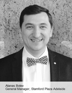 Karl Unterfrauner, Stamford Hotels Area GM and VP Operations is pleased to announce the appointment of highly experienced hotelier Atanas Botev to the role of General Manager, Stamford Plaza Adelaide. - See more at: http://www.eventconnect.com/pressreleases.aspx?pr=995#sthash.RMSQINKi.dpuf