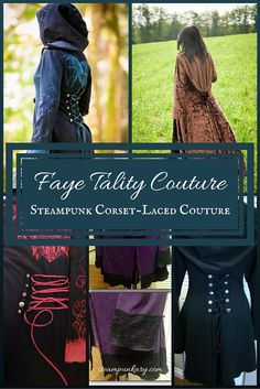 Anyone who loves steampunk and handmade clothing will love the bespoke steampunk clothing line made by Faye Tality Couture. This line of clothing is primarily hand-sewn jackets and hoodies in a Victorian/Steampunk/Fantasy style.