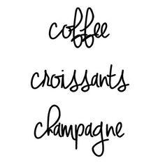 coffee - croissants - champagne