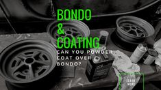 It is not recommended to powder coat over Bondo. Powder Coating over Bondo will cause outgassing to occur, this will create irregularities in the finish. Powder Coat Paint, Powder Coat Colors, Best Powder, Life Hackers, Ral Colours, Ceramic Coating, Metal Projects, Metal Fabrication, Powder Coating