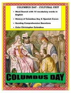 "This cultural lesson on "" Columbus and the Spanish Crown"" is the perfect activity to celebrate Columbus Day in your classroom. It describe the meeting of Columbus and Queen Isabella I of Castile and Ferdinand II of Aragon in the Alczar in Crdoba. It also talks about the five week voyage across the Atlantic and the discovery of a ""flock of birds"" that guided them to land in the island named ""San Salvador "" by Columbus."