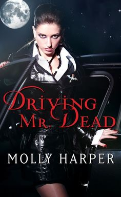 Driving Mr. Dead (Half Moon Hollow series Book 2) - Kindle edition by Molly Harper. Paranormal Romance Kindle eBooks @ Amazon.com.