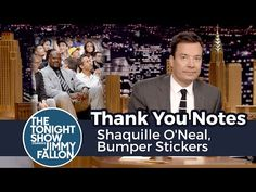 The Tonight Show Starring Jimmy Fallon: Thank You Notes: Shaquille O'Neal, Bumper Stickers