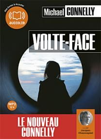 Volte-Face de Michael Connelly, Audiolib. (11/05/2012)