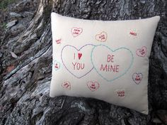 Valentine Love Pillow Conversation Hearts Hand by WickedlyCreative, $25.00 https://www.etsy.com/treasury/MTA0OTA5MDh8MjcyMjk0MTc3Mw/baby-be-mine-in-the-new-year