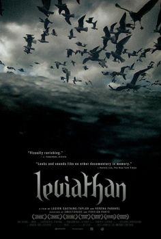 """LEVIATHAN Documentario granitico sul mostro più spaventoso degli abissi, ovvero l'uomo o, meglio ancora, i pescherecci d'altura pilotati dall'uomo. È una sequenza lenta e implacabile di macchine, rughe, viscere, tatuaggi, flutti e creature del mare, che sommerge e stordisce lo spettatore, svelandogli una delle realtà più dure del mondo. RSVP: """"Empire"""", """"La vita negli oceani"""". Voto: 7,5."""