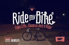 Ride my Bike by LatinoType - Desktop Font, WebFont and Mobile Font available at YouWorkForThem.