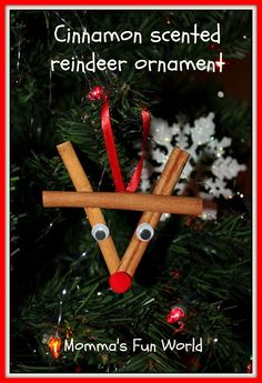 Just seen in spice cabinet we have cinnamon sticks now I know what the boys and I are doing tomorrow after school Cinnamon stick reindeer ornament