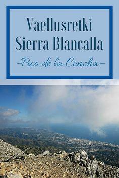 Vaellusretki Sierra Blancalla – Pico de la Concha   Live now – dream later -matkablogi