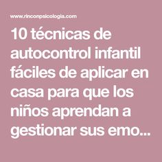 10 técnicas de autocontrol infantil fáciles de aplicar en casa para que los niños aprendan a gestionar sus emociones e impulsos.