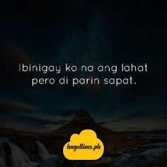 #TagalogLifeQuotes #TagalogLifeQuotesSoTrue #TagalogLifeQuotesBeautifulWords #TagalogLifeQuotesTruths Beautiful Words, Tagalog, Life Quotes, Movies, Movie Posters, Quotes About Life, Tone Words, Quote Life, Films