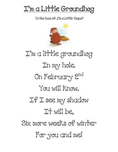 """Song, """"I'm a Little Groundhog""""  - Re-pinned by @PediaStaff – Please Visit http://ht.ly/63sNt for all our pediatric therapy pins"""