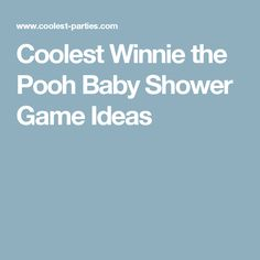 Coolest Winnie the Pooh Baby Shower Game Ideas