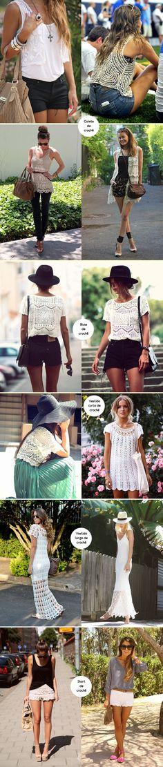 Para inspirar - Como usar - Inspiração - looks com crochê - colete, shorts, vestido, blusa