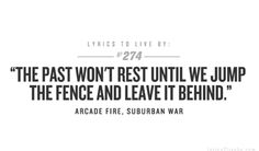 Suburban War by Arcade Fire. Makes me think of home as I suffer through the city.