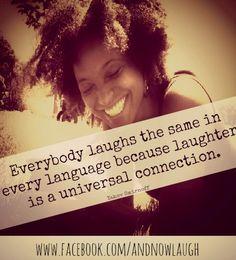 Laughter quote via www.Facebook.com/AndNowLaugh