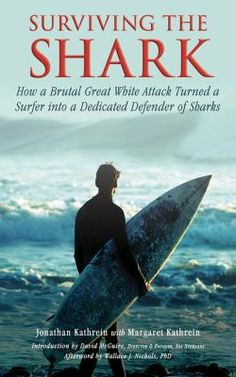 July 23, 2018. After surviving an attack by a great white shark while surfing off the coast of northern California, Jonathan Kathrein uses his story to spread awareness about sharks and ocean conservation.